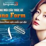 Độc quyền nâng mũi cấu trúc 4D NanoForm bền và đẹp tại Kangnam